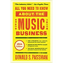 All You Need to Know About the Music Business: 10th Edition (English Edition)