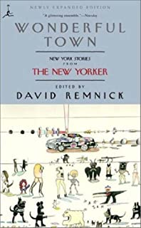 Wonderful Town: New York Stories from The New Yorker (Modern Library (Paperback)) (English Edition)