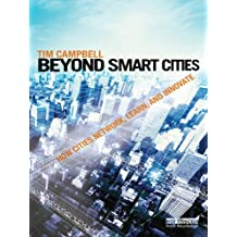 Beyond Smart Cities: How Cities Network, Learn and Innovate (English Edition)