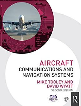 """Aircraft Communications and Navigation Systems (English Edition)"",作者:[Mike Tooley, David Wyatt]"