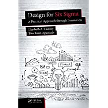 Design for Six Sigma: A Practical Approach through Innovation (Continuous Improvement Series) (English Edition)