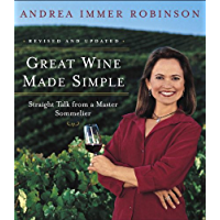 Great Wine Made Simple: Straight Talk from a Master Sommelie…