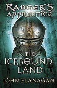 The Icebound Land (Ranger's Apprentice Book 3) (English Edit