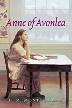 """""""Anne of Avonlea Complete Text (Anne of Green Gables Book 2) (English Edition)"""",作者:[L. M. Montgomery]"""