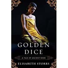 The Golden Dice (A Tale of Ancient Rome Book 2) (English Edition)