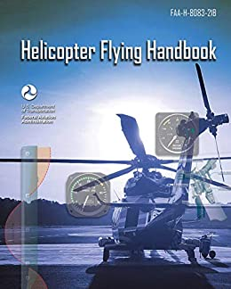 """""""Helicopter Flying Handbook: FAA-H-8083-21B (English Edition)"""",作者:[Federal Aviation Administration]"""