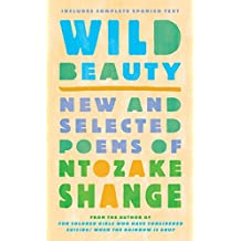 Wild Beauty: New and Selected Poems (Spanish Edition)
