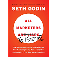 All Marketers are Liars: The Underground Classic That Explai…