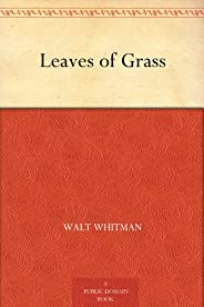 Leaves of Grass (草葉集) (免費公版書) (English Edition)