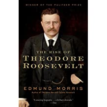The Rise of Theodore Roosevelt (Theodore Roosevelt Series Book 1) (English Edition)