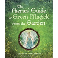 The Faerie's Guide to Green Magick from the Garden (English…