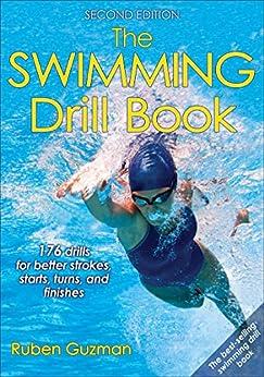 """""""The Swimming Drill Book (English Edition)"""",作者:[Ruben Guzman]"""