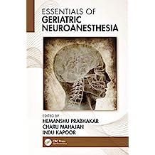 Essentials of Geriatric Neuroanesthesia (English Edition)