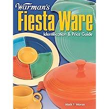 Warman's Fiesta Ware: Identification & Price Guide (English Edition)