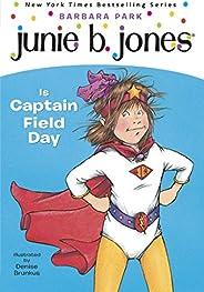 Junie B. Jones #16: Junie B. Jones Is Captain Field Day (English Edition)