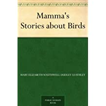 Mamma's Stories about Birds (English Edition)