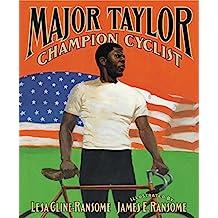 Major Taylor, Champion Cyclist (English Edition)