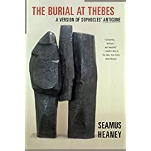 The Burial at Thebes: A Version of Sophocles' Antigone (English Edition)