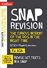 The Curious Incident of the Dog in the Night-time: AQA GCSE 9-1 English Literature Text Guide: For the 2020 Autumn & 2021 ...