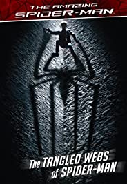 The Amazing Spider-Man: The Tangled Webs of Spider-Man (Marvel Junior Novel (eBook)) (English Edition)