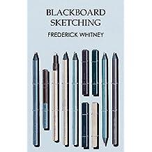 Blackboard Sketching (English Edition)