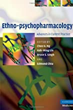 Ethno-psychopharmacology: Advances in Current Practice (Cambridge Medicine (Hardcover)) (English Edition)