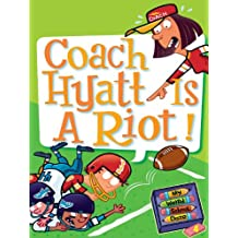 My Weird School Daze #4: Coach Hyatt Is a Riot! (English Edition)