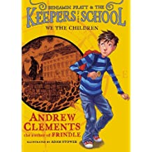 We the Children (Benjamin Pratt and the Keepers of the School Book 1) (English Edition)