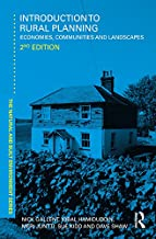 Introduction to Rural Planning: Economies, Communities and Landscapes (Natural and Built Environment Series) (English Edit...