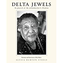 Delta Jewels: In Search of My Grandmother's Wisdom (English Edition)