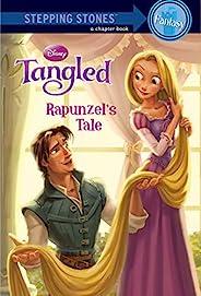 Tangled: Rapunzel's Tale (Disney Chapter Book (ebook)) (English Edit