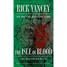 The Isle of Blood (The Monstrumologist Book 3) (English Edition)