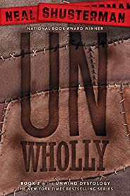 UnWholly (Unwind Dystology Book 2) (English Edition)