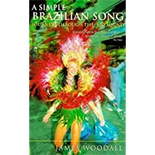 A Simple Brazilian Song: Journeys Through The Rio Sound (Abacus Travel) (English Edition)