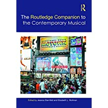 The Routledge Companion to the Contemporary Musical (Routledge Music Companions) (English Edition)