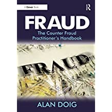 Fraud: The Counter Fraud Practitioner's Handbook (English Edition)