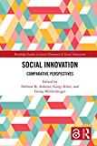 Social Innovation [Open Access]: Comparative Perspectives (R…