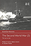 The Second World War, Vol. 3: The War at Sea (Essential Hist…