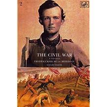 The Civil War Volume II: Fredericksburg to Meridan (English Edition)