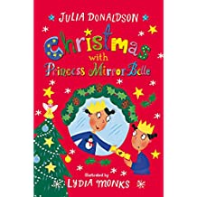 Christmas with Princess Mirror-Belle (English Edition)