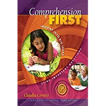 Comprehension First: Inquiry into Big Ideas Using Important Questions (English Edition)