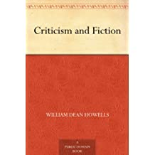 Criticism and Fiction (English Edition)