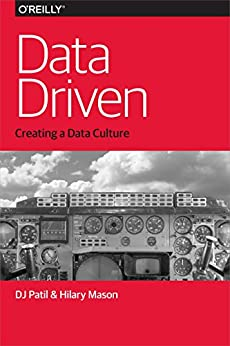 """Data Driven (English Edition)"",作者:[DJ Patil, Hilary Mason]"