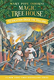 Vacation Under the Volcano (Magic Tree House Book 13) (English Edition)