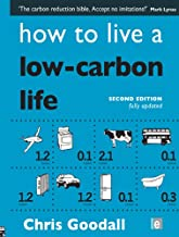 How to Live a Low-Carbon Life: The Individual's Guide to Tackling Climate Change (English Edition)