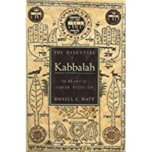 The Essential Kabbalah: The Heart of Jewish Mysticism (English Edition)