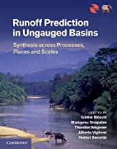 Runoff Prediction in Ungauged Basins: Synthesis across Processes, Places and Scales (English Edition)