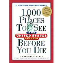 1,000 Places to See in the United States and Canada Before You Die (English Edition)