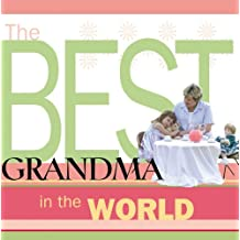 The Best Grandma in the World (English Edition)