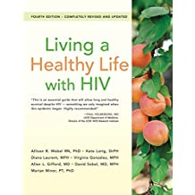 Living a Healthy Life with HIV (English Edition)